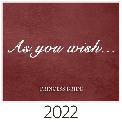 Production Princess Bride 2022